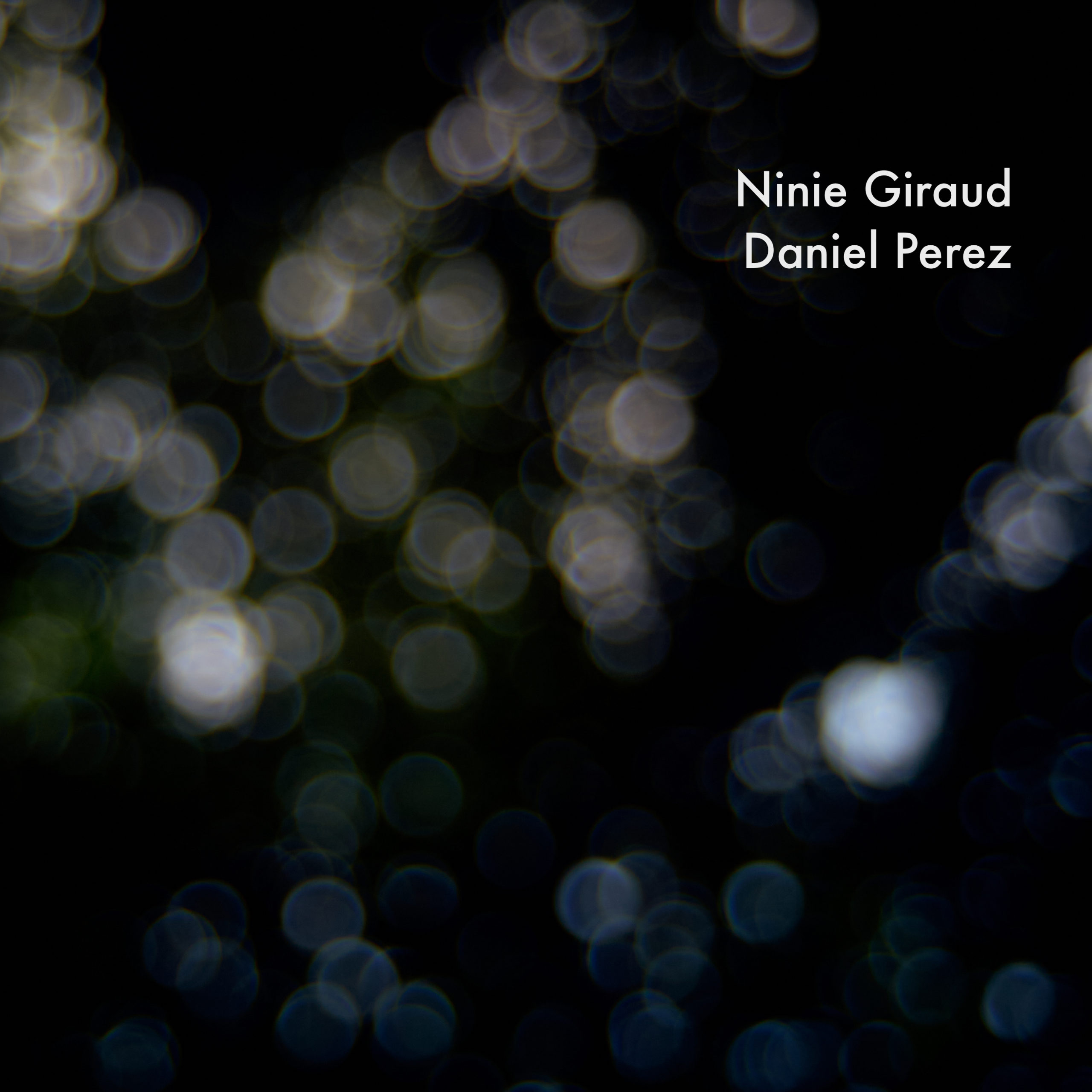 Ninie Giraud - Daniel Perez